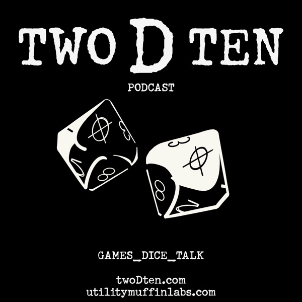 Two D Ten Podcast