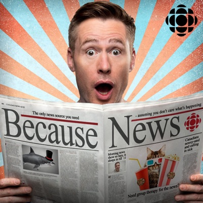 Because News from CBC Radio:CBC Radio