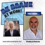 Episode 77: Firdaus Kharas, Part 1