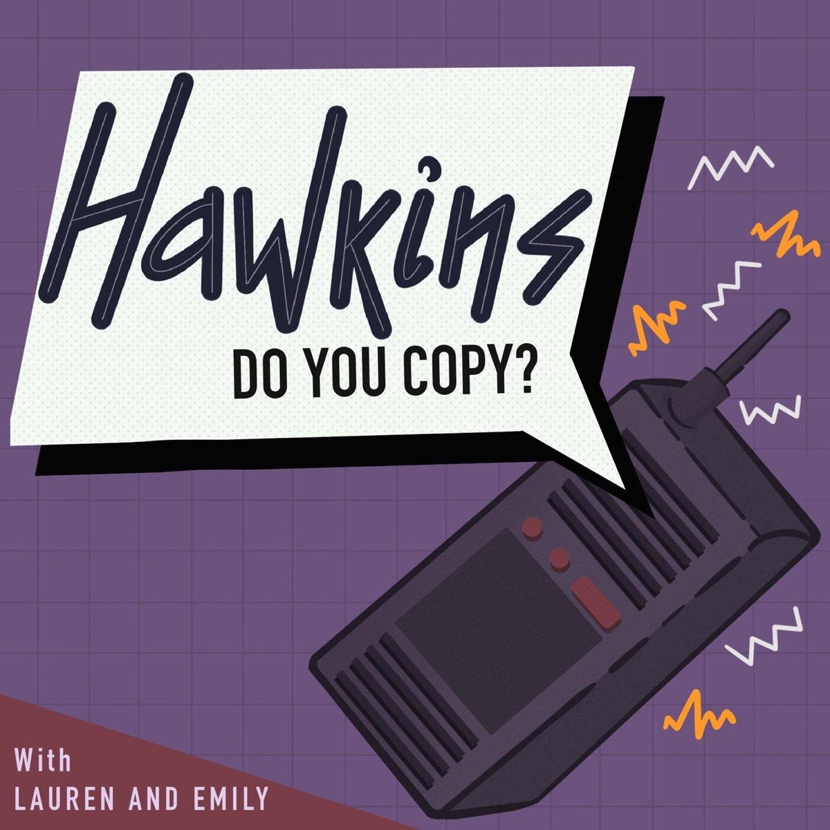 Hawkins, Do You Copy?