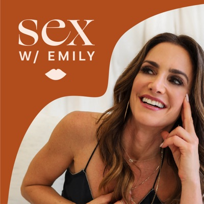 Sex With Emily:Dr. Emily Morse