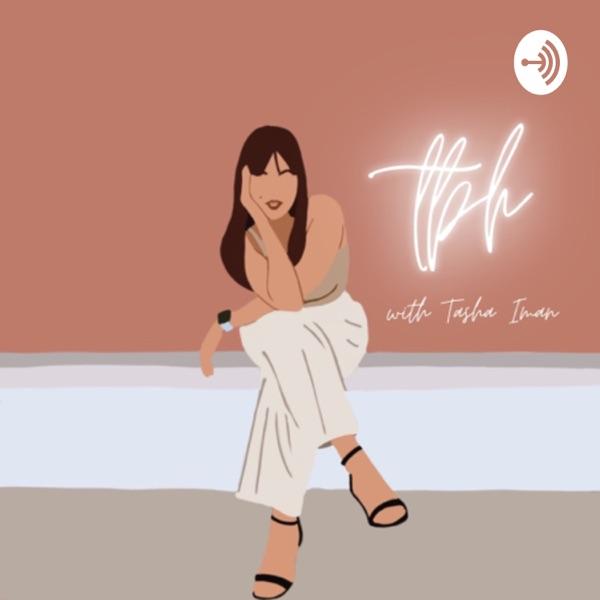 TBH with Tasha Iman