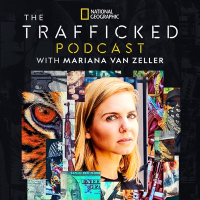 Trafficked with Mariana van Zeller:National Geographic