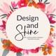 Design and Shine
