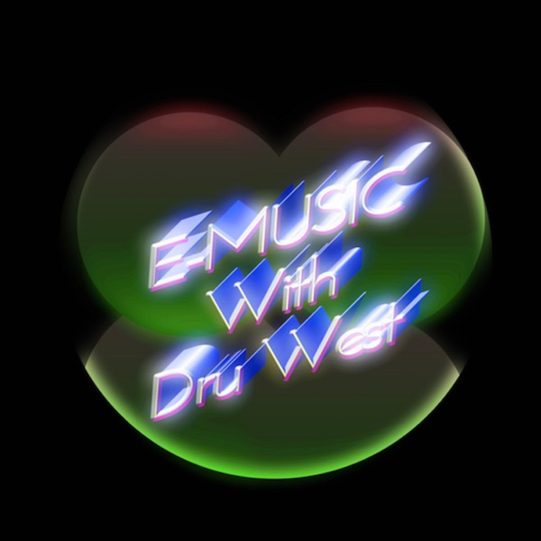 Dru West: E-Music Podcast