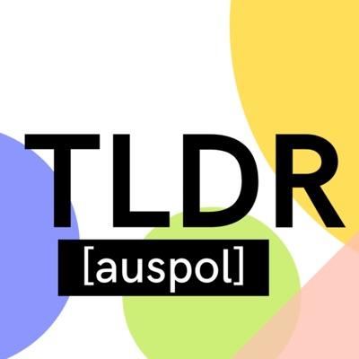 TLDR [auspol]:Rhiannon Tuntevski