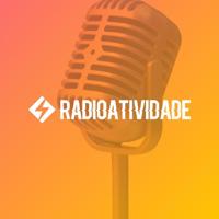 Radioatividade podcast