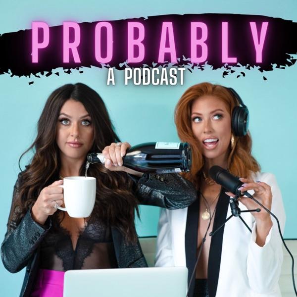 Probably a Podcast