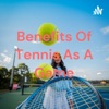 Benefits Of Tennis As A Game artwork