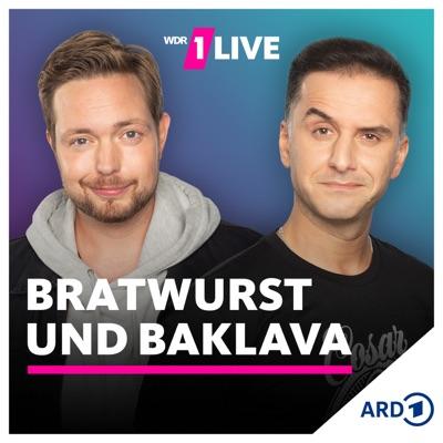 1LIVE Bratwurst und Baklava:1LIVE