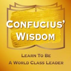 Confucius' Wisdom