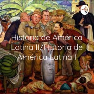 Historia de América Latina II/Historia de América Latina I