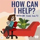 How Can I Help? – with Dr. Gail Saltz