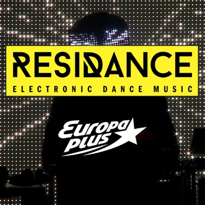 ResiDANCE - house, deep house, techno, electro-house, progressive, edm mix - Европа Плюс Official:Europa Plus