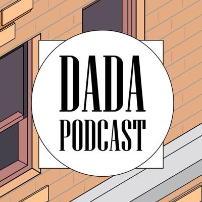 dada podcast