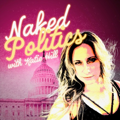 Naked Politics:Katie Hill