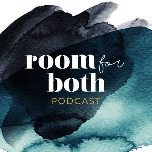 Room For Both Podcast