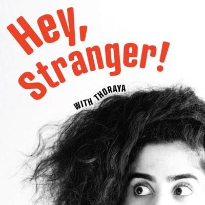 Hey, Stranger!:Thoraya Maronesy