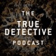 The True Detective Podcast