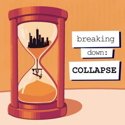Breaking Down: Collapse