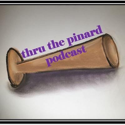 thru the pinard Podcast