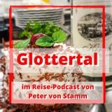 Das Glottertal - eine Reisereportage im Reise-Podcast von Peter von Stamm