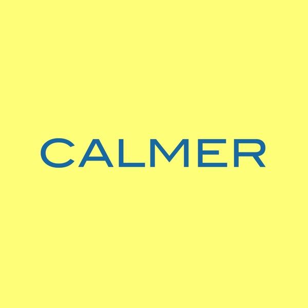 Calmer in Five