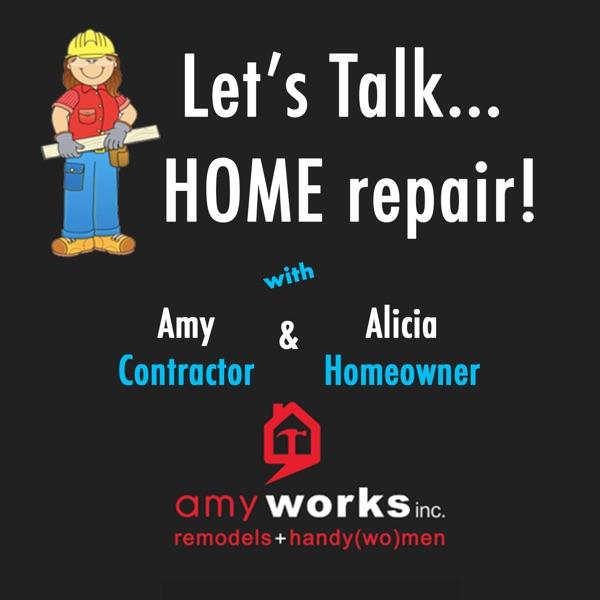 Let's Talk... HOME repair! Artwork