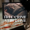 True Crime at Bedtime artwork