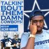 Talkin' Bout Them Damn Cowboys! artwork