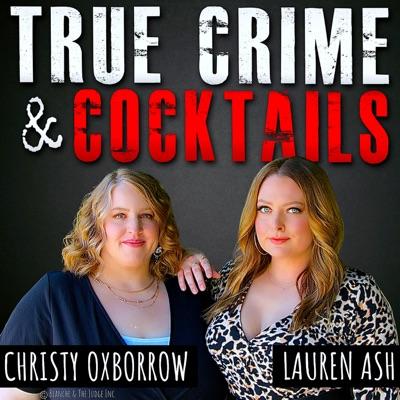 True Crime & Cocktails:Art19