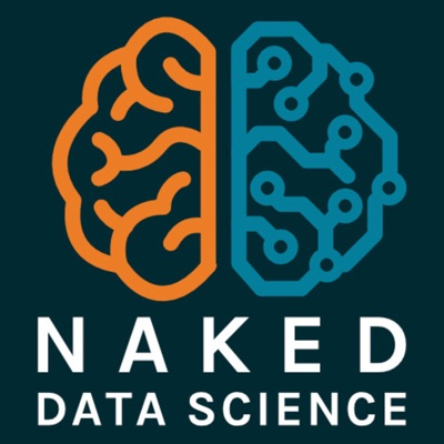 Naked Data Science:Naked Data Science