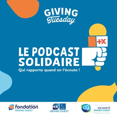 LE PODCAST SOLIDAIRE