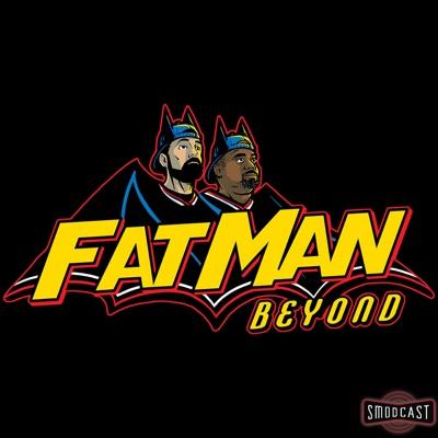 Fat Man Beyond:SModcast Network