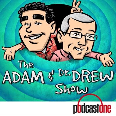 The Adam and Dr. Drew Show:PodcastOne / Carolla Digital