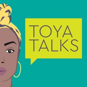 Toya Talks