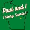 Paul and I Talking Sports artwork