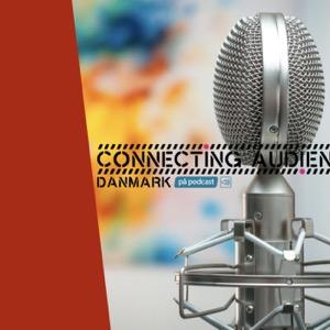 Connecting Audiences på Podcast: Mød direktøren