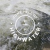 Come Hell or Highwater artwork