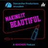 Making it Beautiful - A Heathers Podcast artwork
