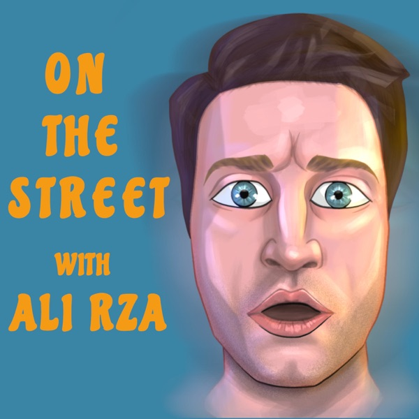 On The Street with Ali Rza Artwork