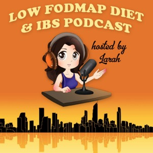 Low FODMAP Diet and IBS Podcast