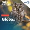 SWR Aktuell Global - das Umweltmagazin