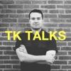 TK Talks Daily