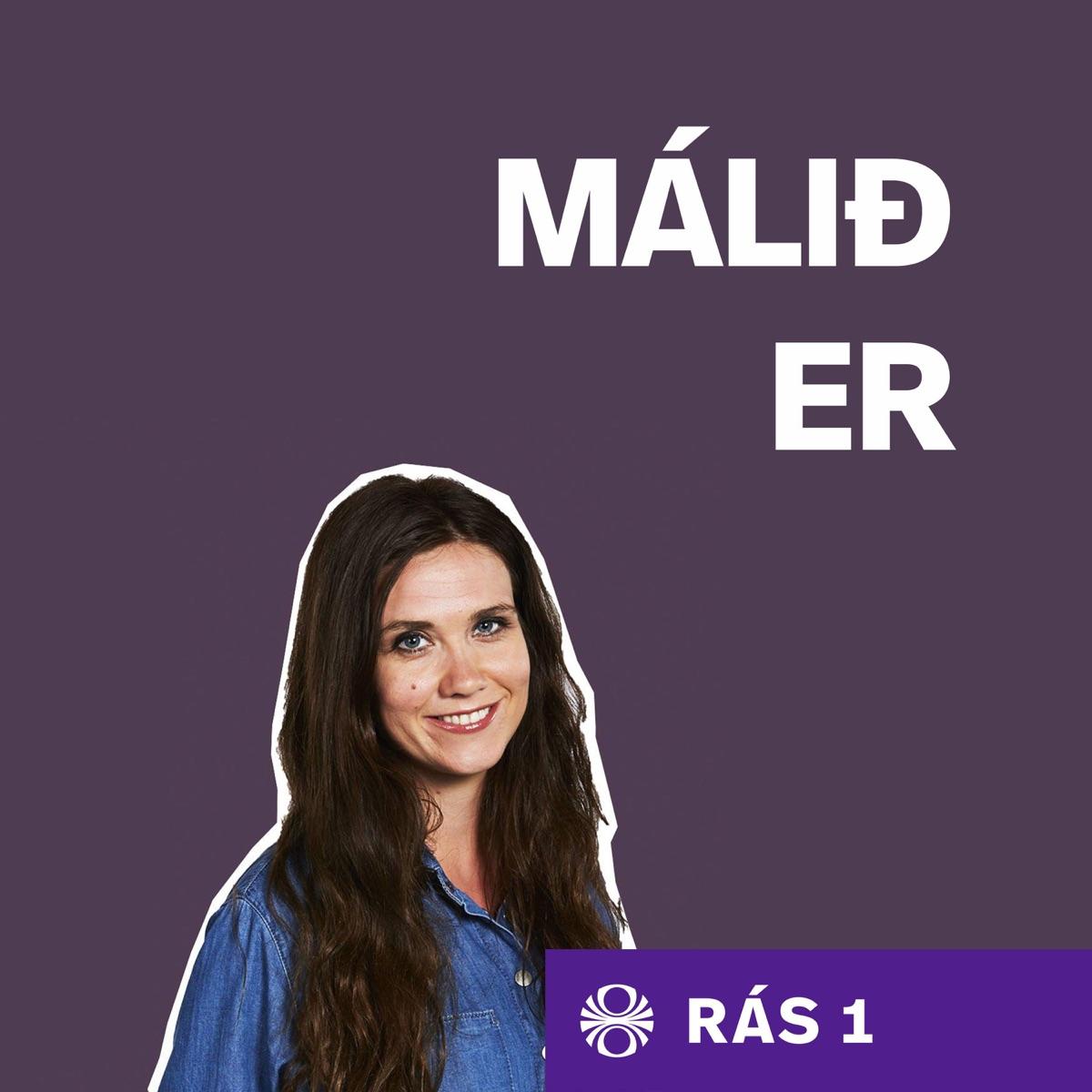 Málið er