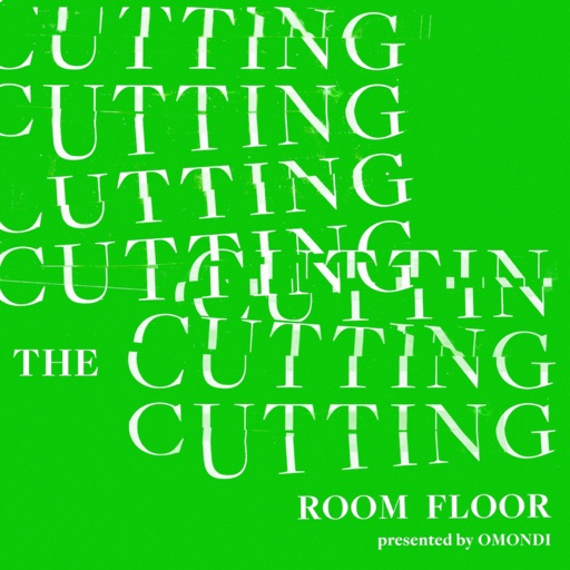 Cover image of OMONDI Presents: The Cutting Room Floor