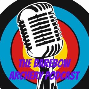 The Barebow Archery Podcast