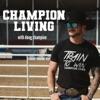 Champion Living with Doug Champion artwork