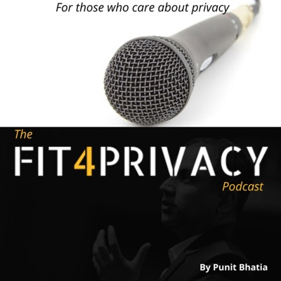 The FIT4PRIVACY Podcast - For those who care about privacy