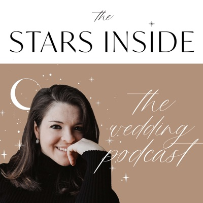 The Stars Inside: The Wedding Podcast